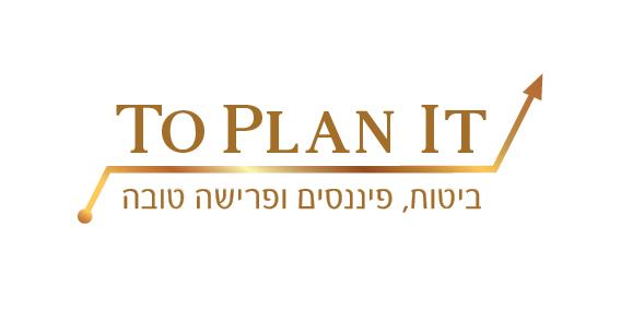To Plan It | ביטוח, תכנון פיננסי ופרישה